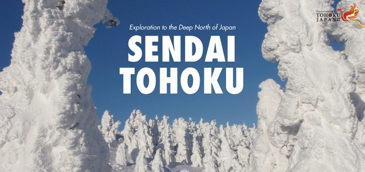 Sendai Tohoku Explorer to the Deep North of Japan